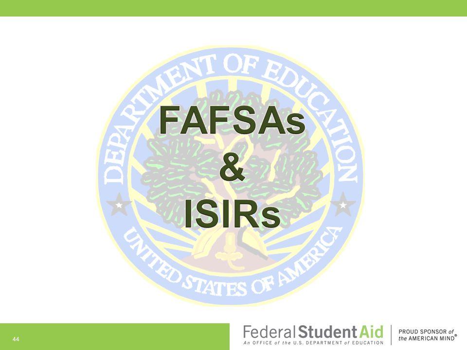 FAFSAs & ISIRs