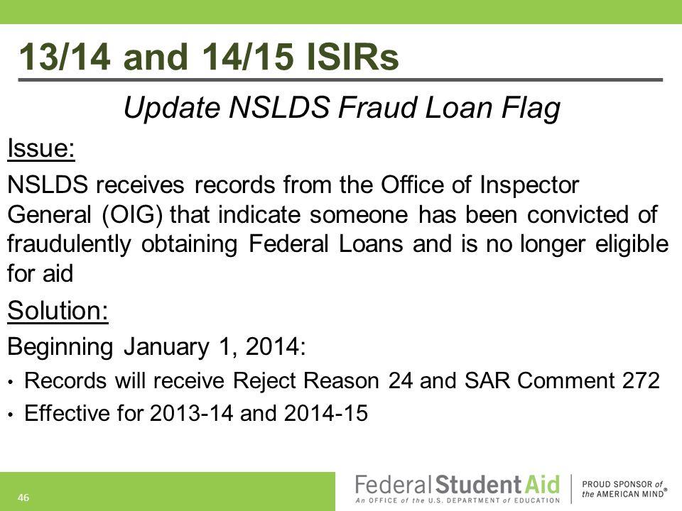 Update NSLDS Fraud Loan Flag