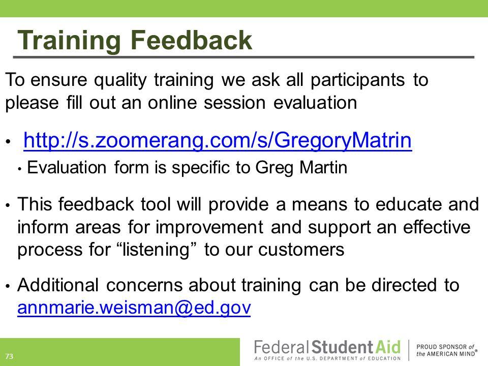 Training Feedback http://s.zoomerang.com/s/GregoryMatrin
