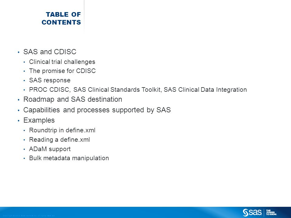 Roadmap and SAS destination