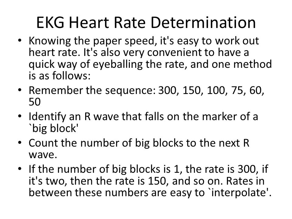 EKG Heart Rate Determination