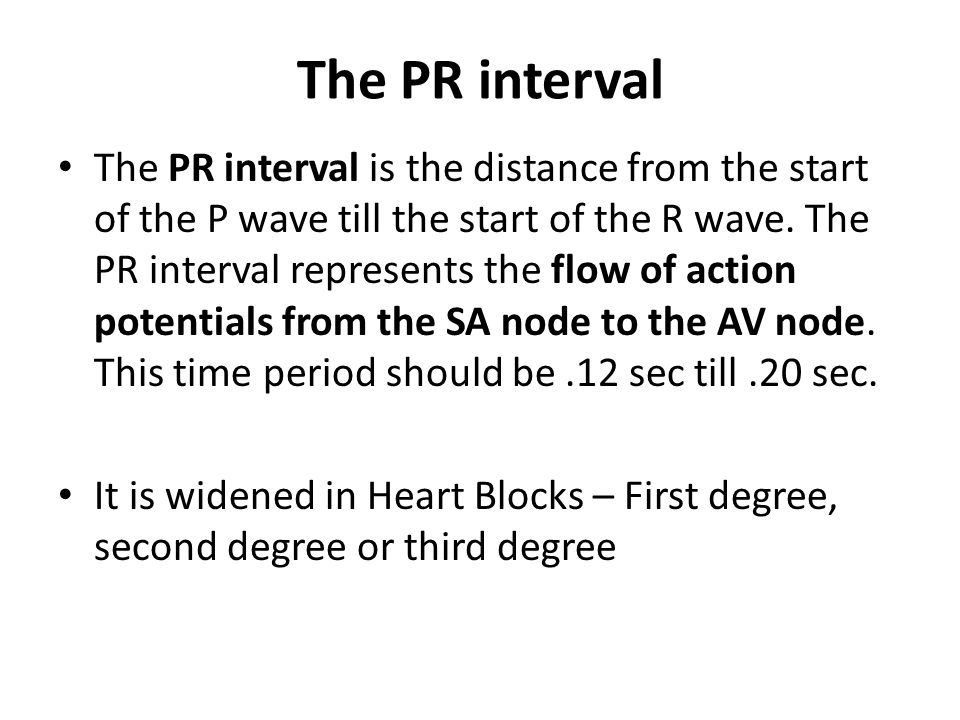 The PR interval