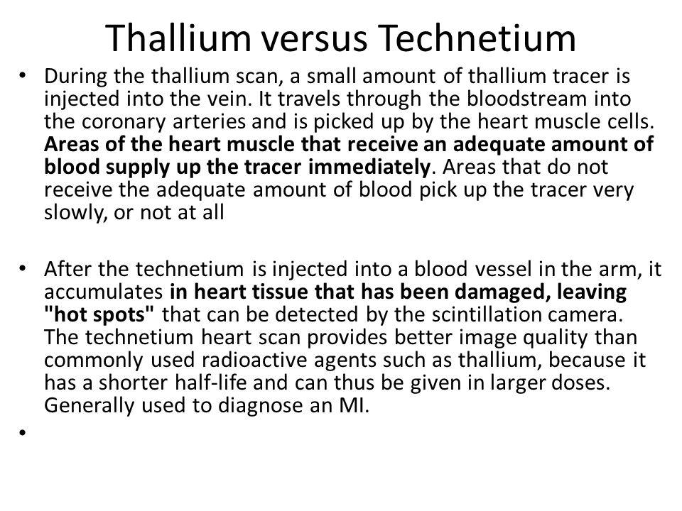 Thallium versus Technetium