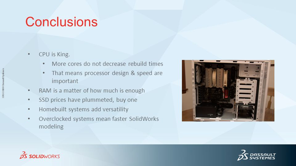 Conclusions CPU is King. More cores do not decrease rebuild times