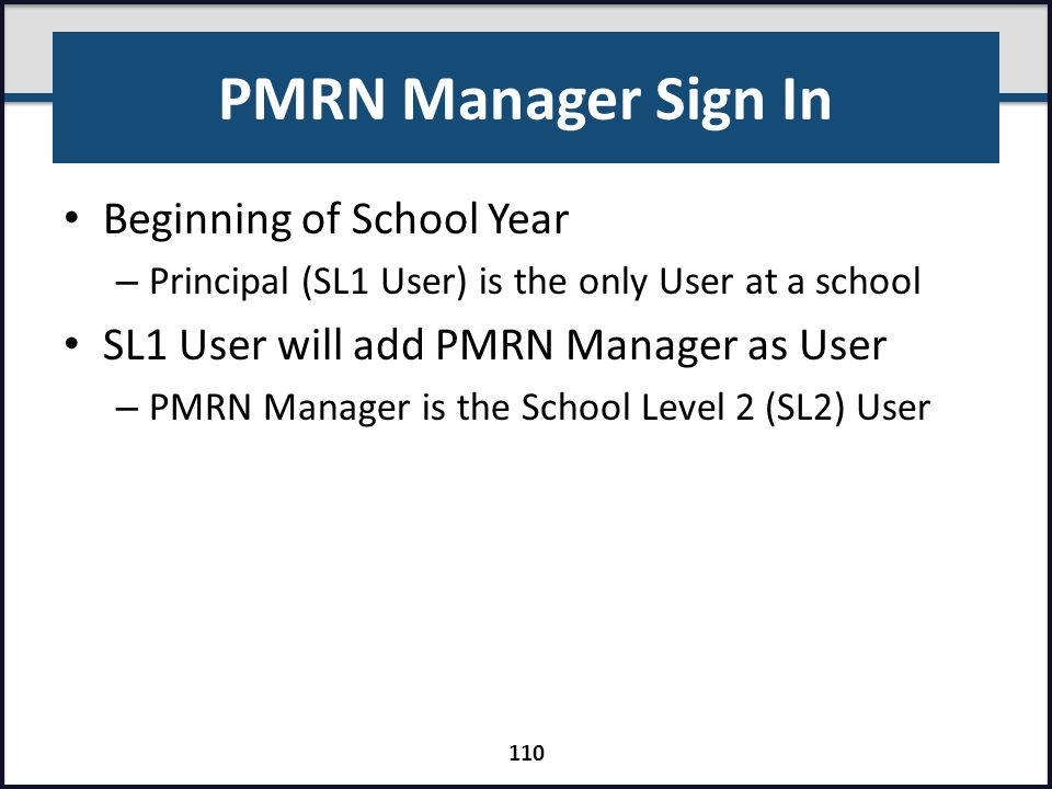 PMRN Manager Sign In Beginning of School Year