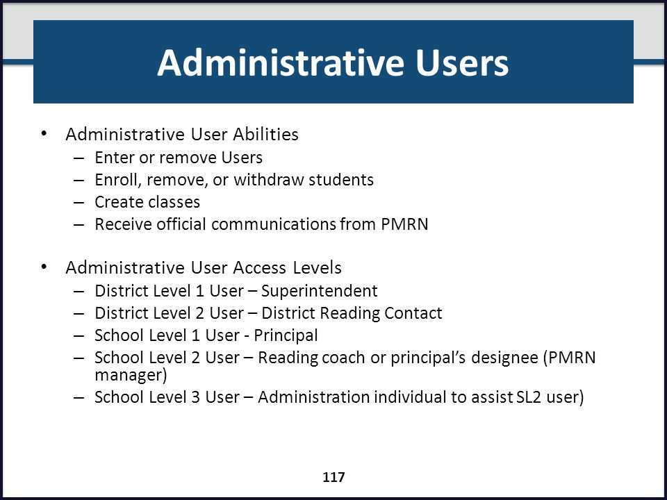 Administrative Users Administrative User Abilities