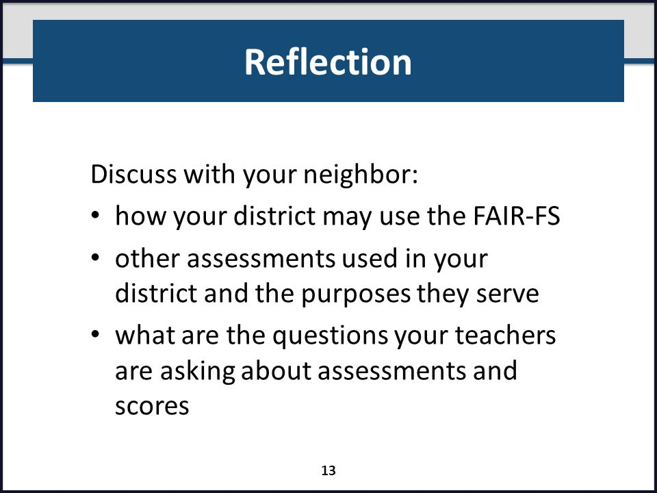 Reflection Discuss with your neighbor: