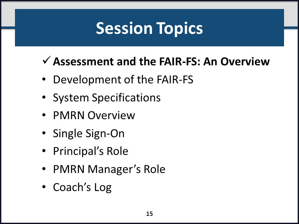 Session Topics Assessment and the FAIR-FS: An Overview