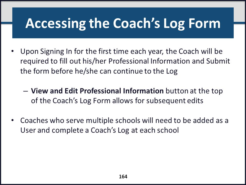 Accessing the Coach's Log Form