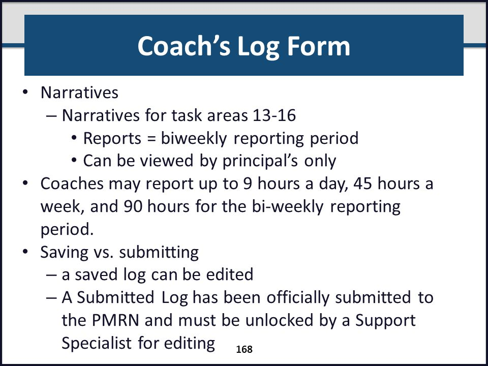 Coach's Log Form Narratives Narratives for task areas 13-16