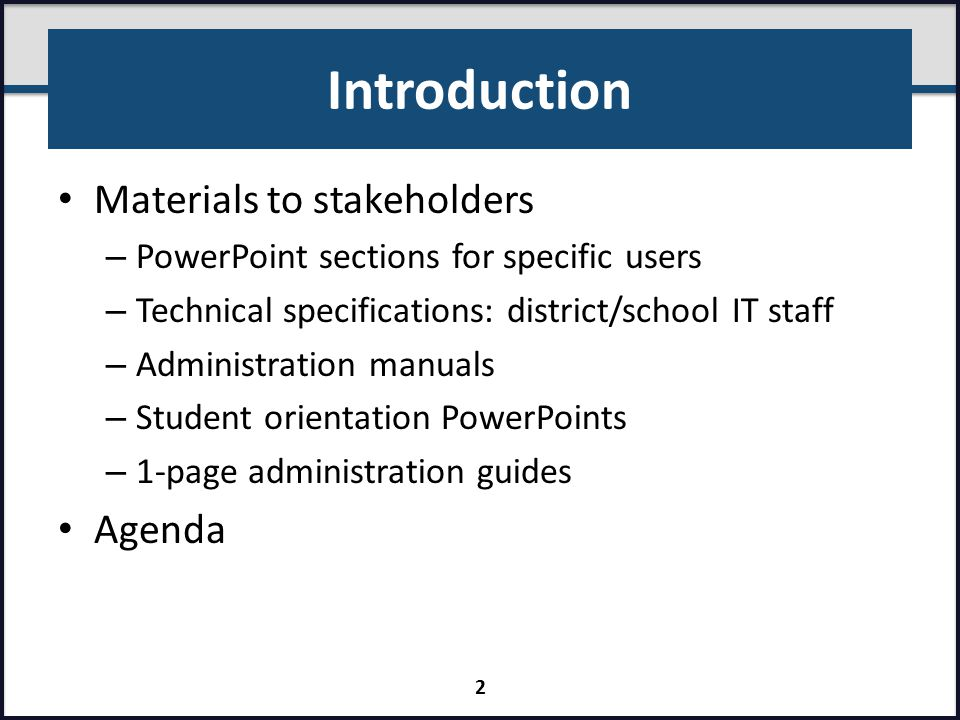 Introduction Materials to stakeholders Agenda