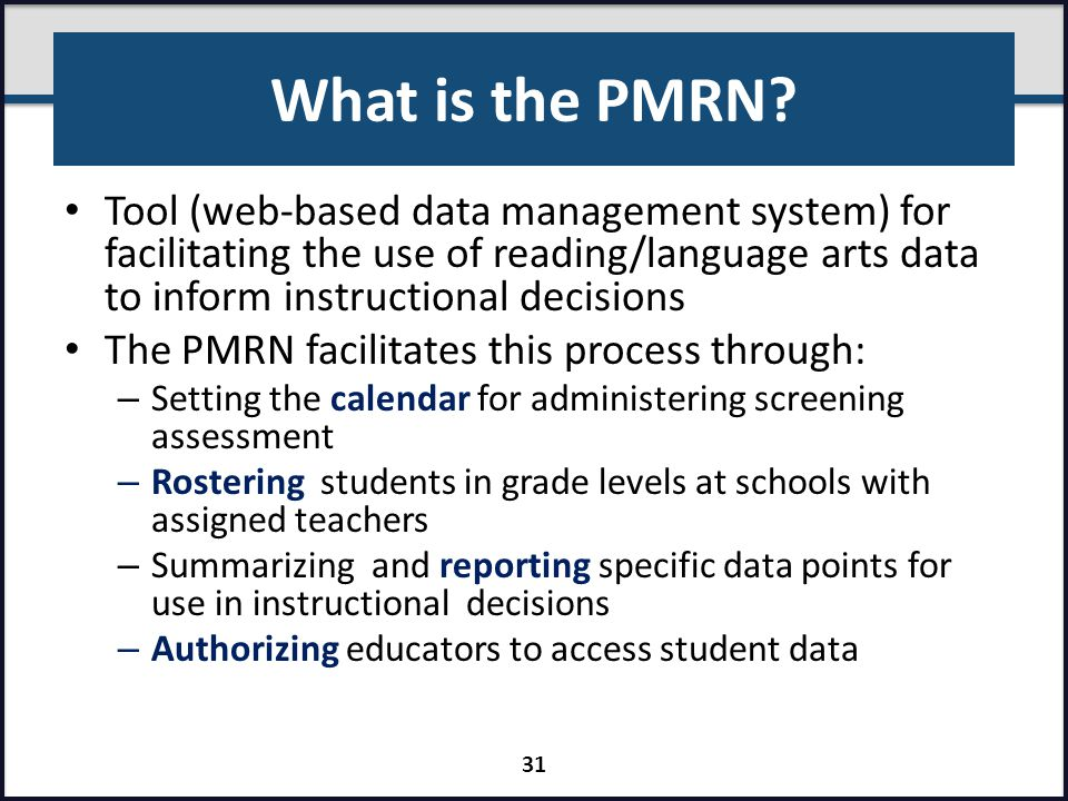 What is the PMRN Tool (web-based data management system) for facilitating the use of reading/language arts data to inform instructional decisions.