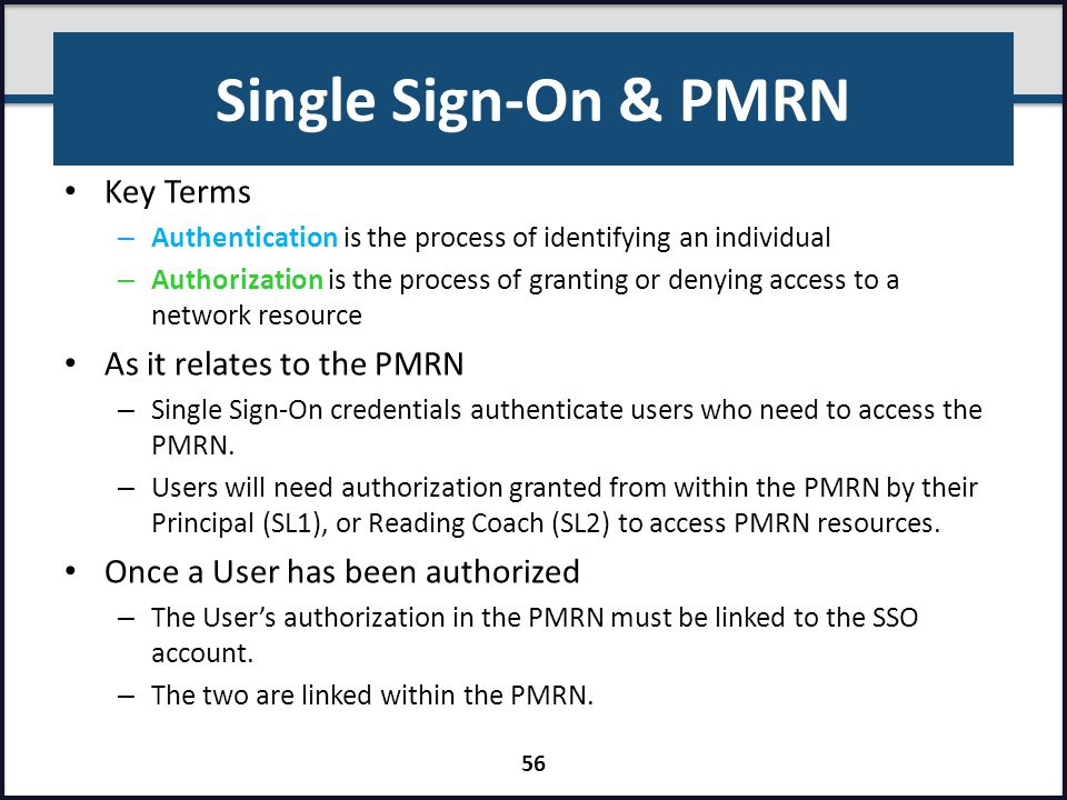 Single Sign-On & PMRN Key Terms As it relates to the PMRN