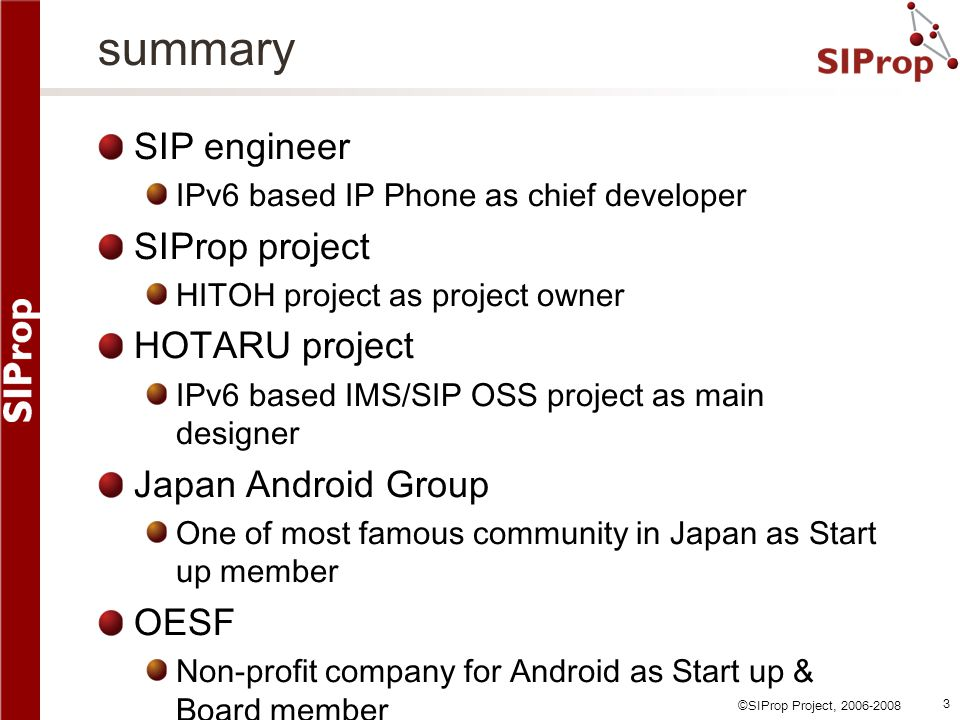 summary SIP engineer SIProp project HOTARU project Japan Android Group