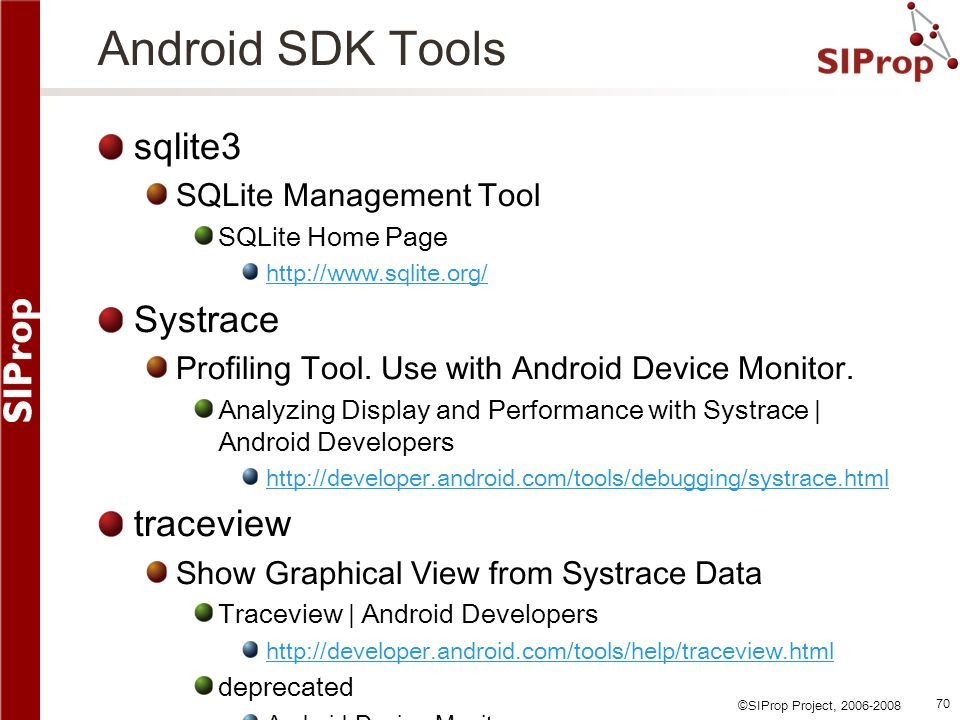 Android SDK Tools sqlite3 Systrace traceview SQLite Management Tool