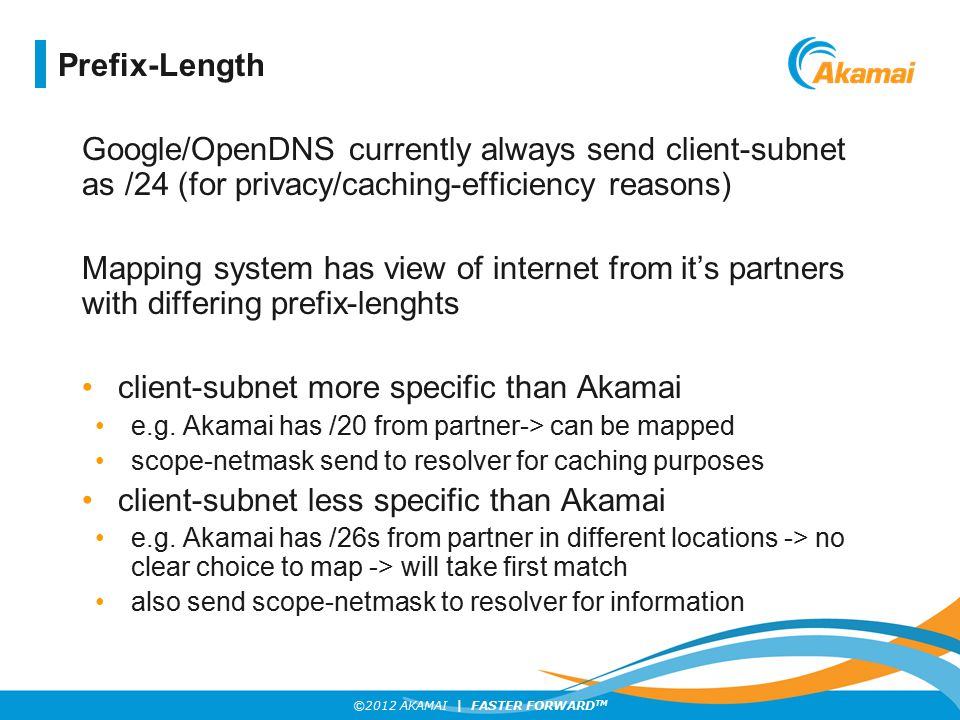 client-subnet more specific than Akamai