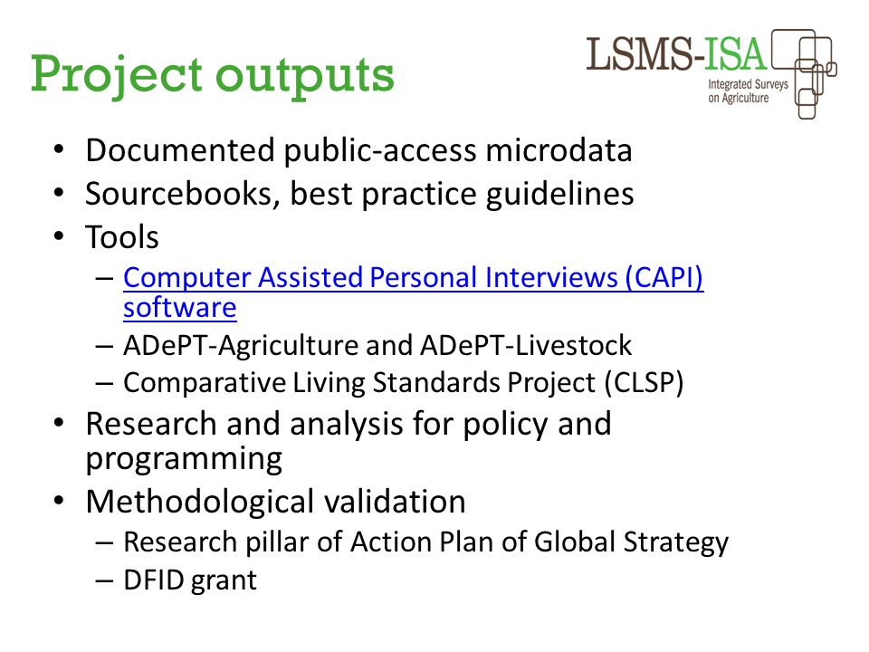 Project outputs Documented public-access microdata