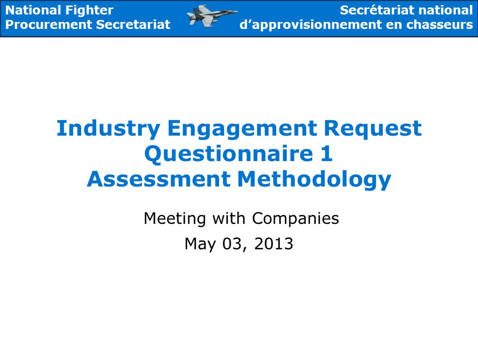 Industry Engagement Request Questionnaire 1 Assessment Methodology