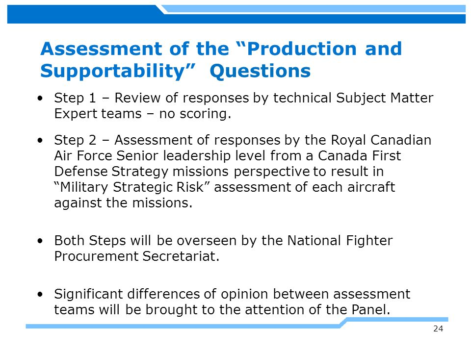 Assessment of the Production and Supportability Questions