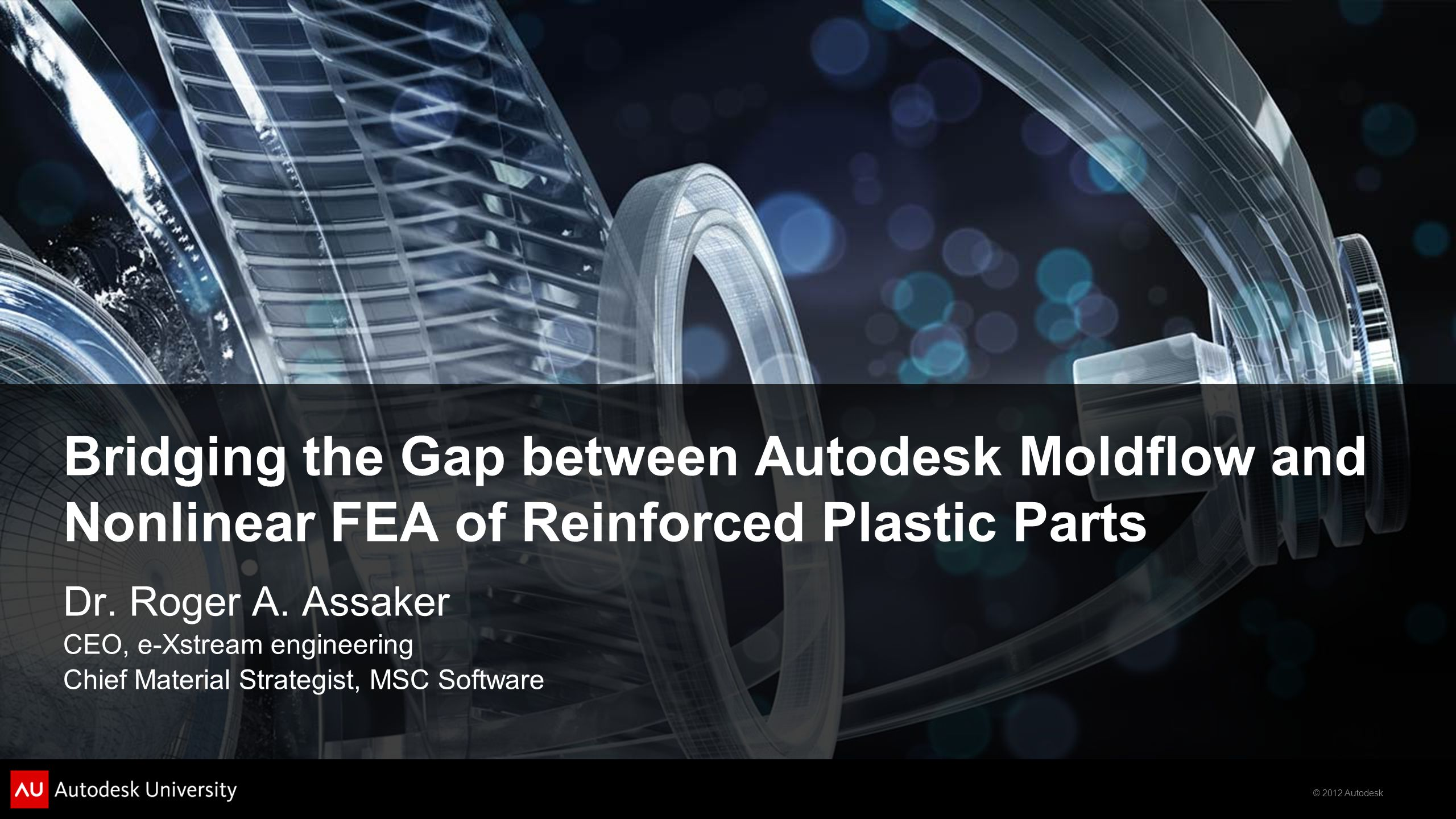 Bridging the Gap between Autodesk Moldflow and Nonlinear FEA of Reinforced Plastic Parts