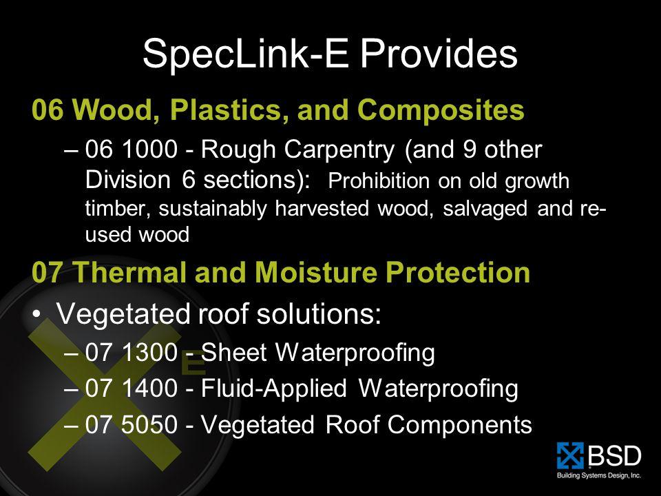 SpecLink-E Provides 06 Wood, Plastics, and Composites