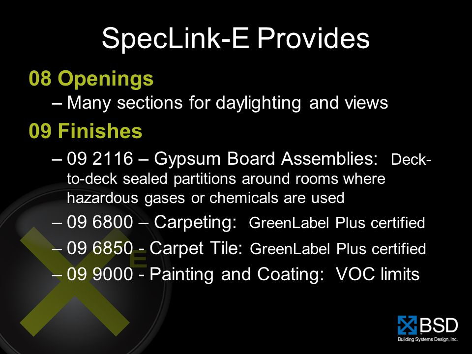 SpecLink-E Provides 08 Openings 09 Finishes