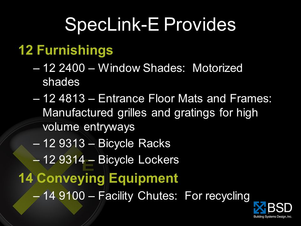 SpecLink-E Provides 12 Furnishings 14 Conveying Equipment