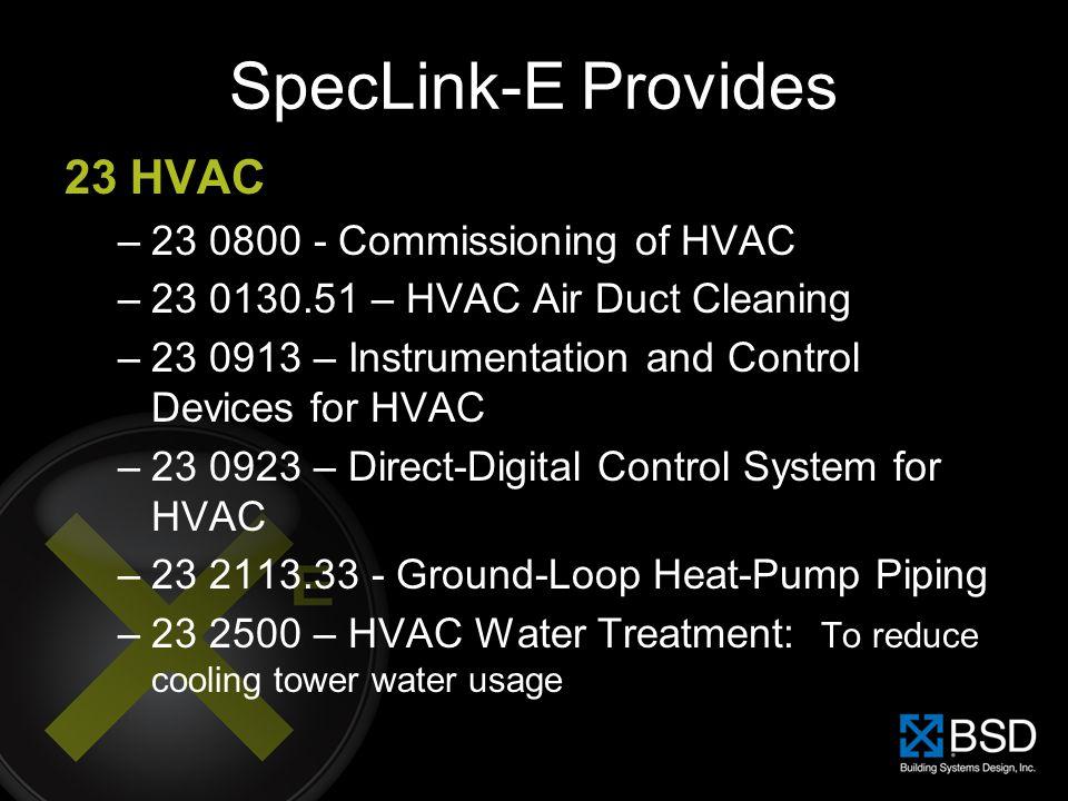 SpecLink-E Provides 23 HVAC 23 0800 - Commissioning of HVAC