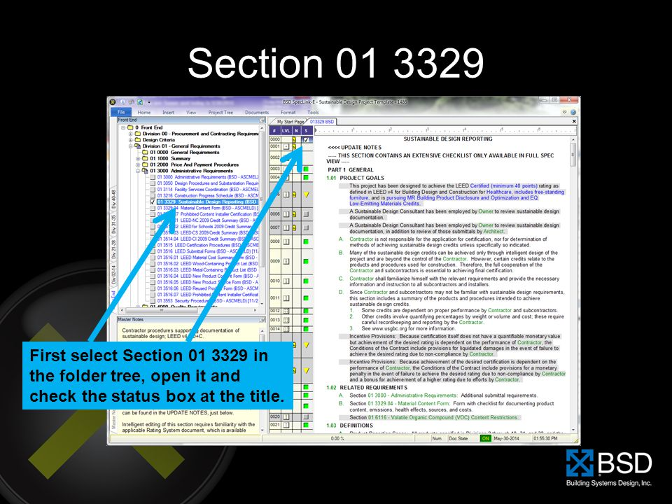 Section 01 3329 First select Section 01 3329 in the folder tree, open it and check the status box at the title.