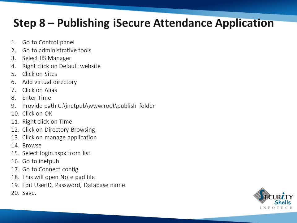 Step 8 – Publishing iSecure Attendance Application