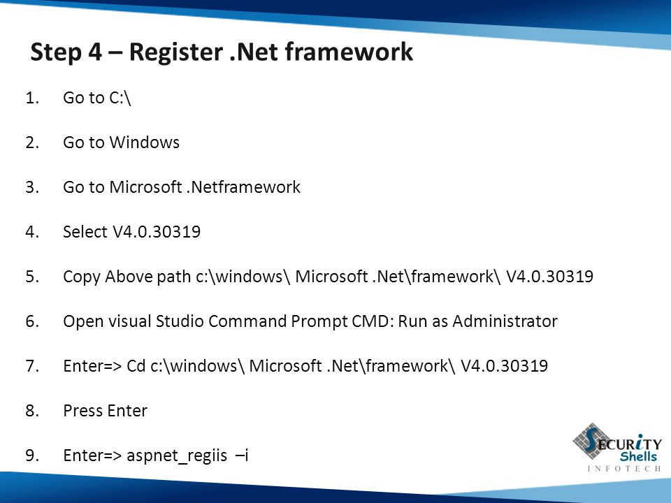 Step 4 – Register .Net framework