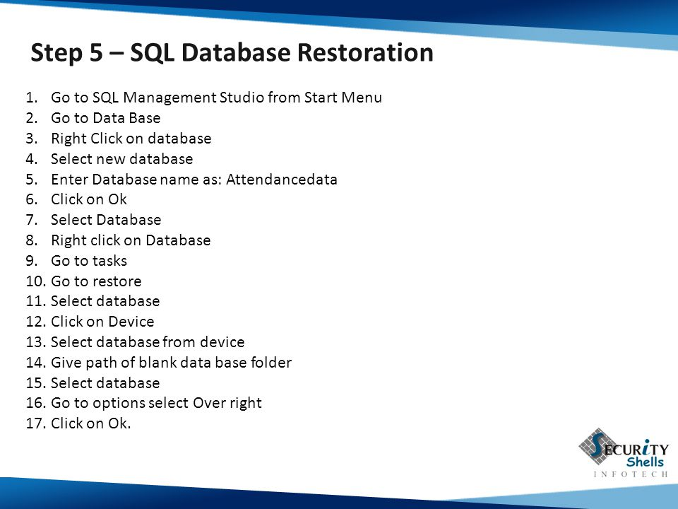 Step 5 – SQL Database Restoration