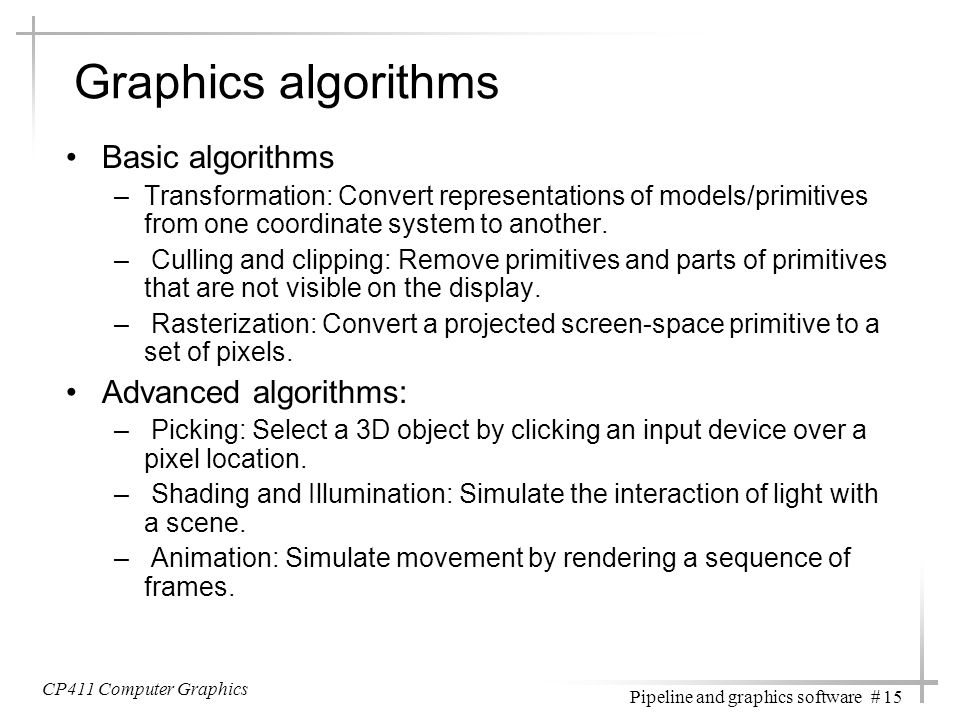 Graphics algorithms Basic algorithms Advanced algorithms: