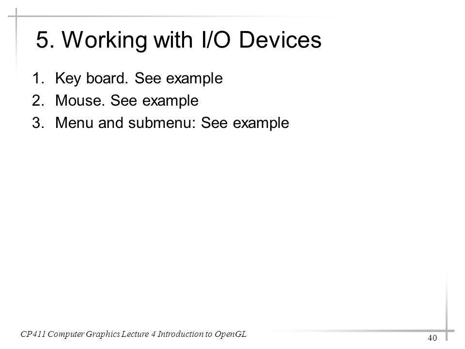 5. Working with I/O Devices