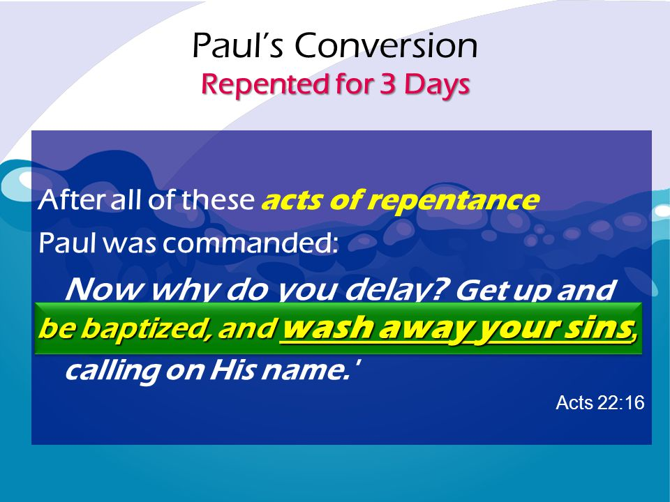 Paul's Conversion Repented for 3 Days