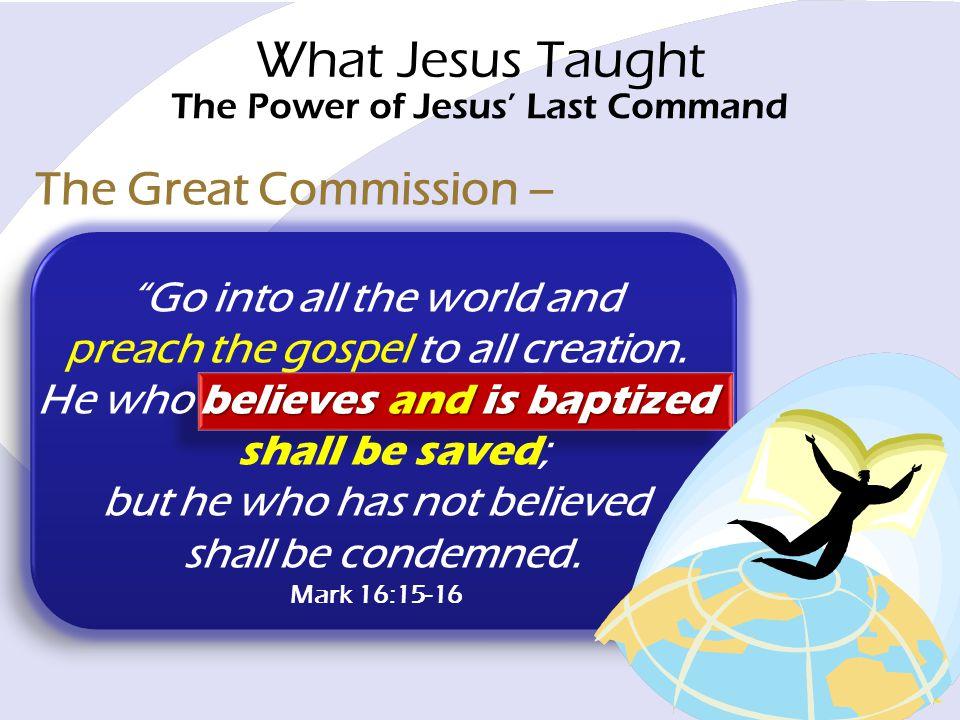 The Power of Jesus' Last Command