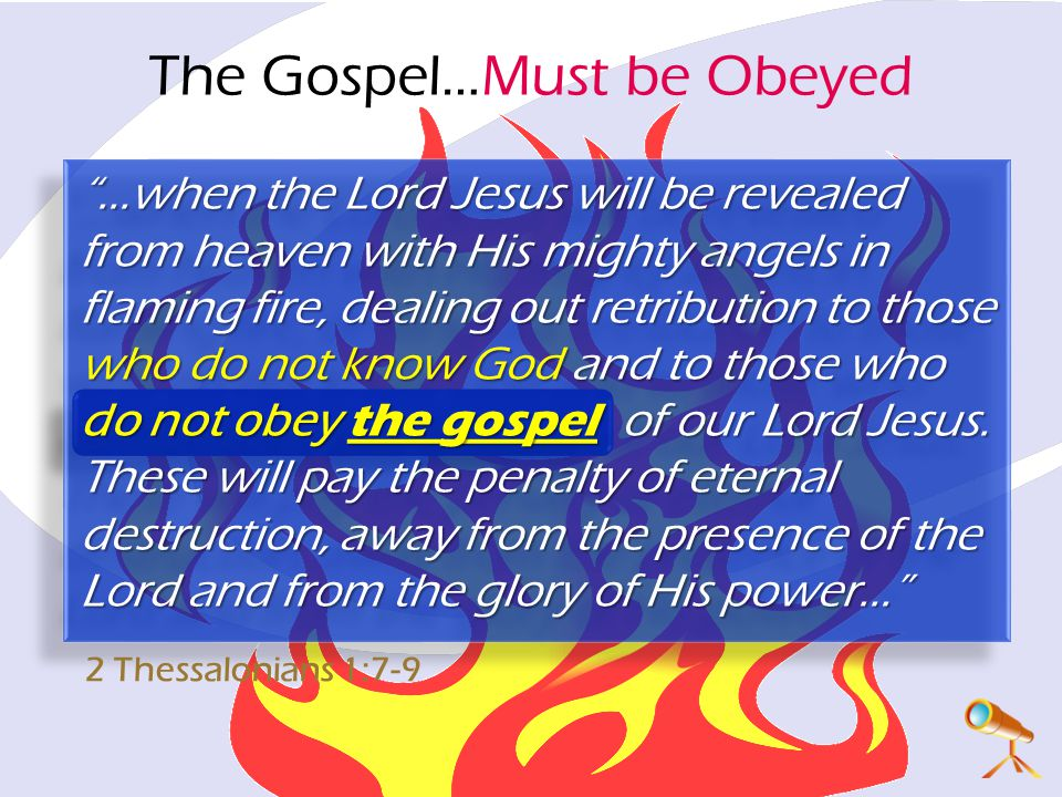The Gospel…Must be Obeyed