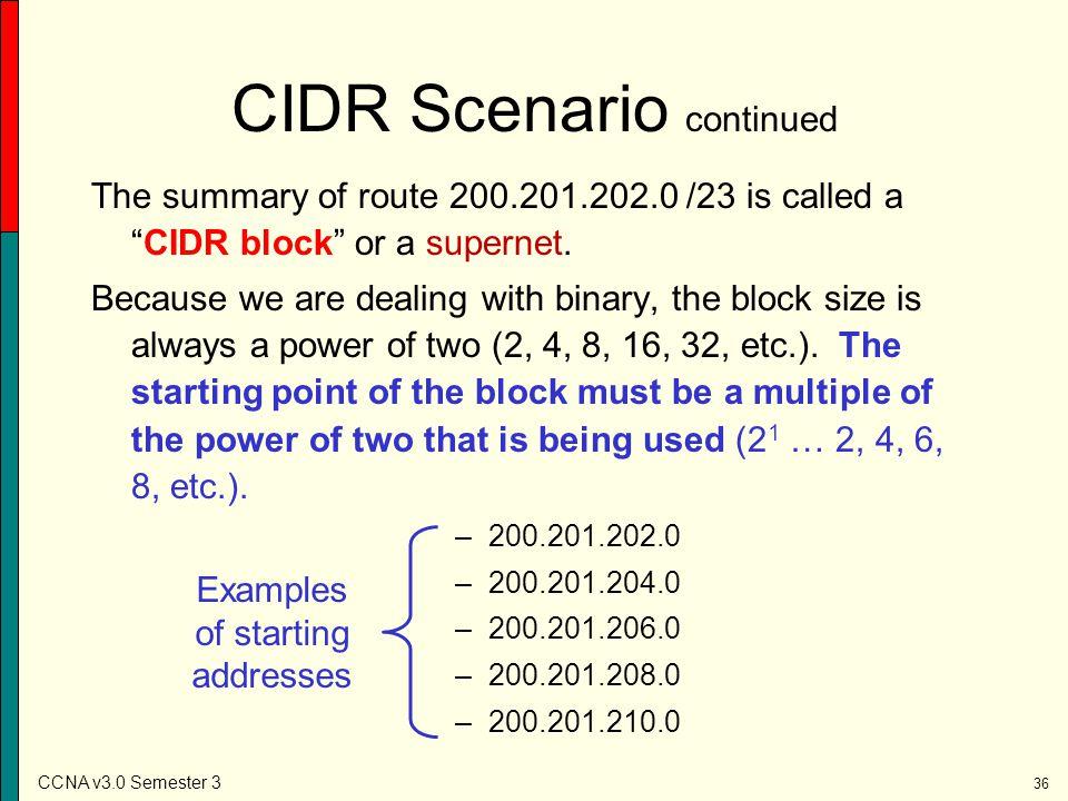 CIDR Scenario continued