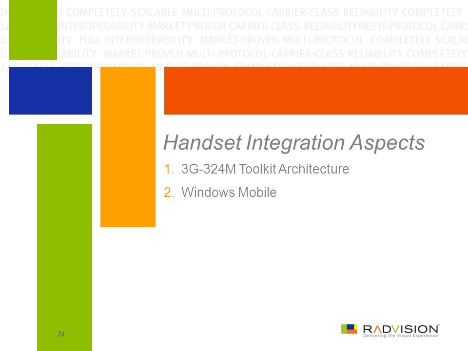 Handset Integration Aspects