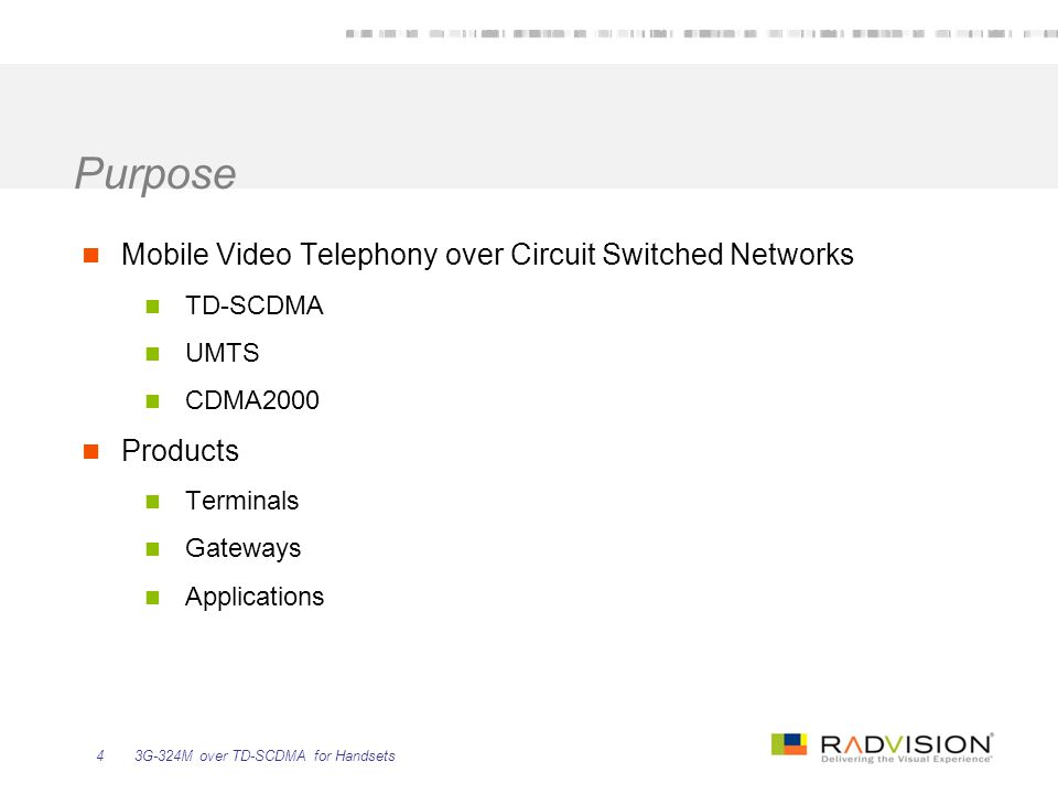 Purpose Mobile Video Telephony over Circuit Switched Networks Products