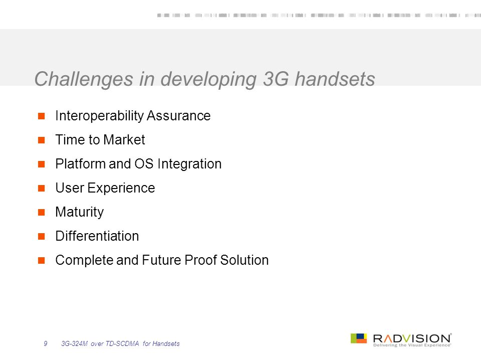 Challenges in developing 3G handsets