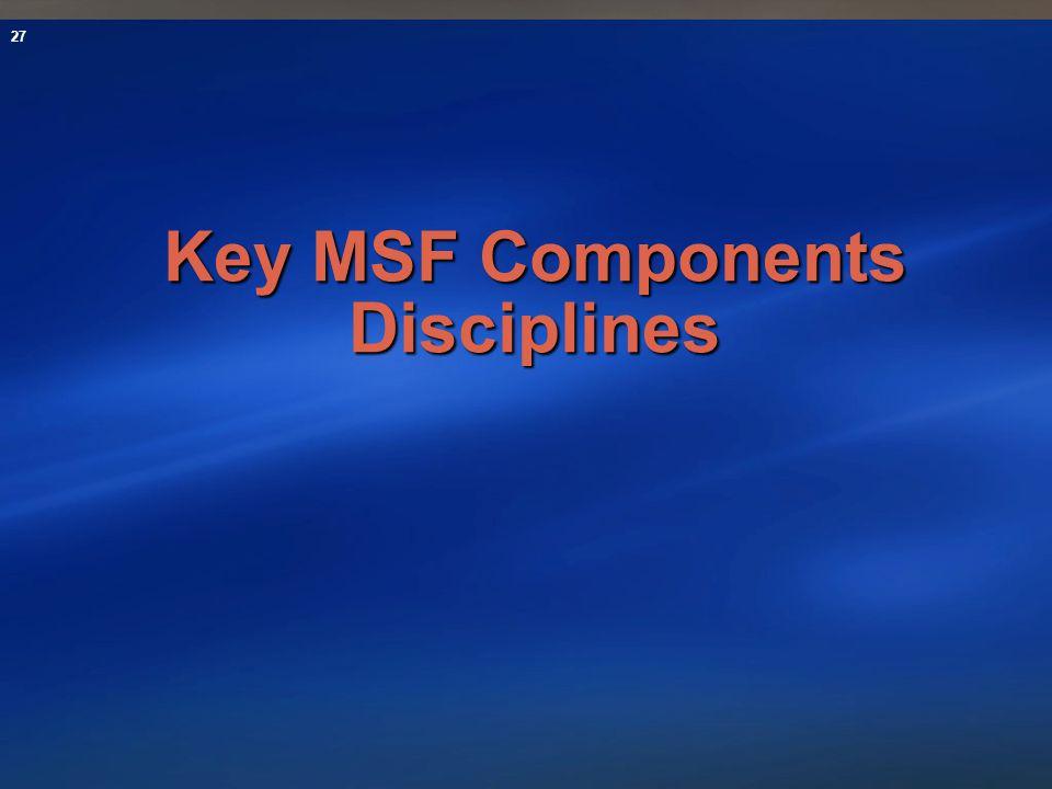 Key MSF Components Disciplines
