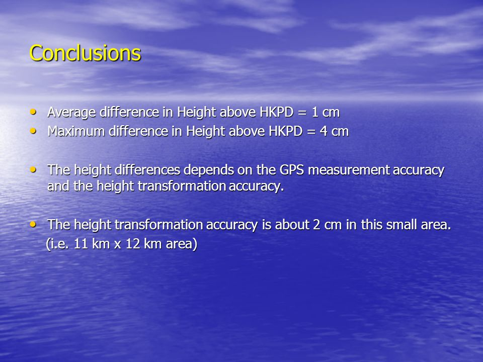 Conclusions Average difference in Height above HKPD = 1 cm
