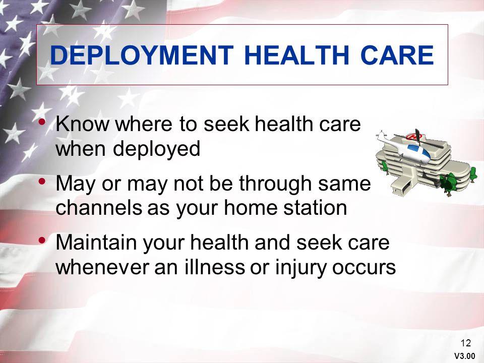 DEPLOYMENT HEALTH CARE