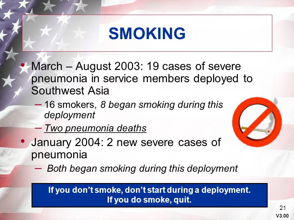If you don't smoke, don't start during a deployment.