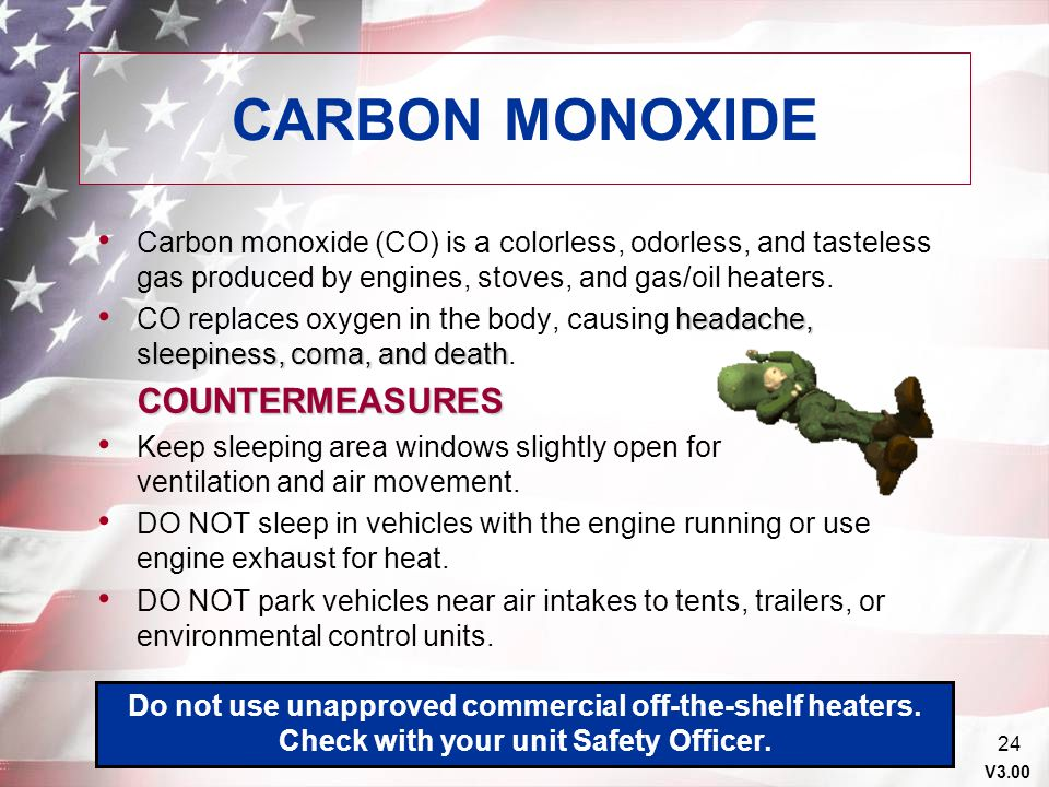 CARBON MONOXIDE Carbon monoxide (CO) is a colorless, odorless, and tasteless gas produced by engines, stoves, and gas/oil heaters.