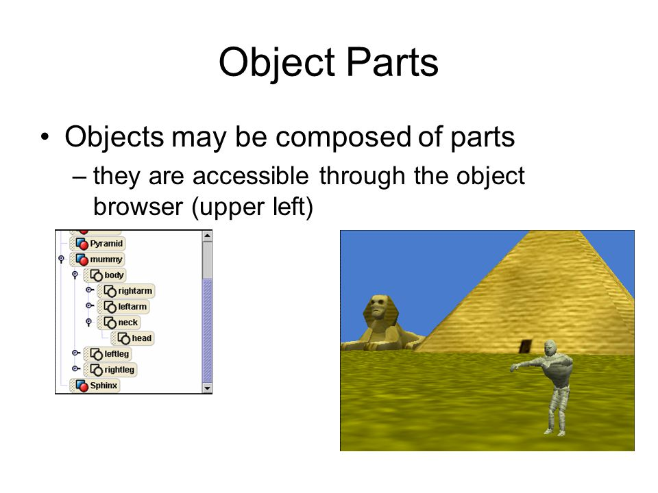 Object Parts Objects may be composed of parts