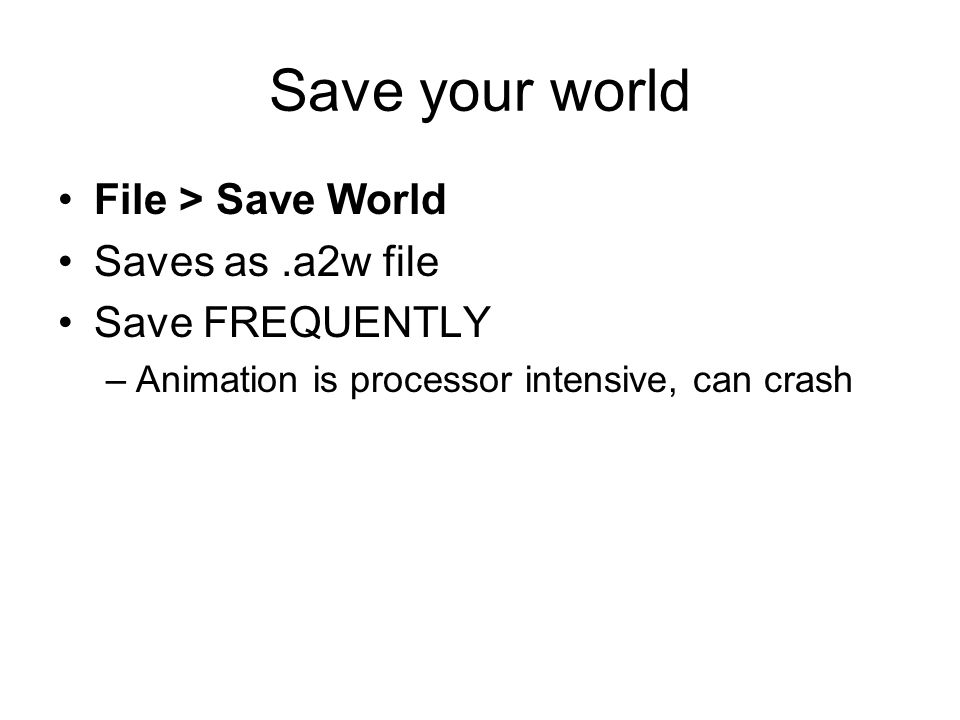 Save your world File > Save World Saves as .a2w file