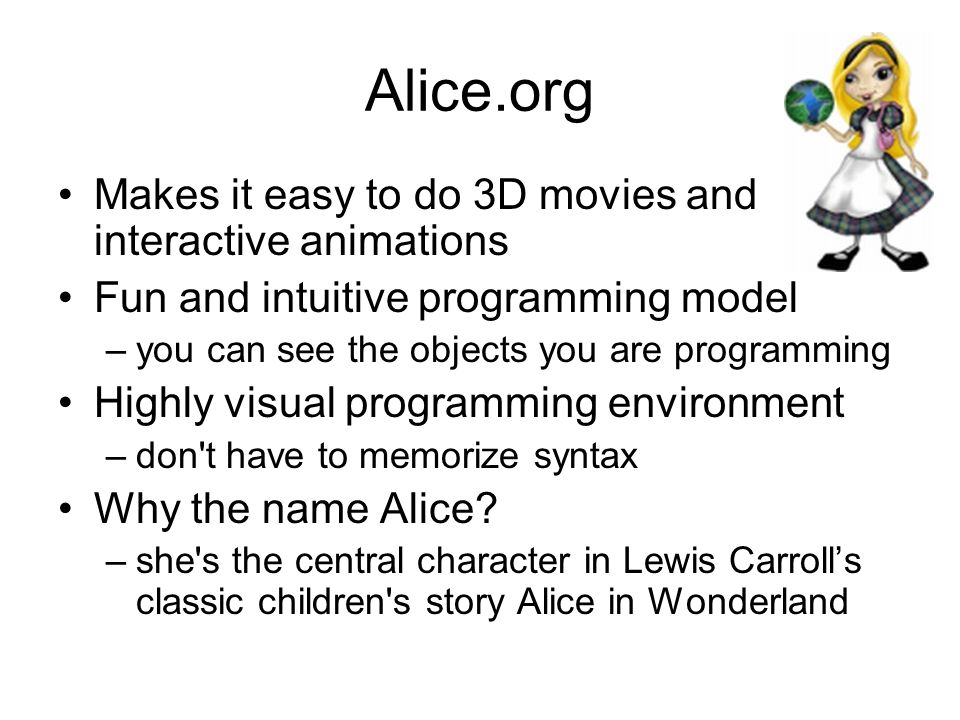Alice.org Makes it easy to do 3D movies and interactive animations