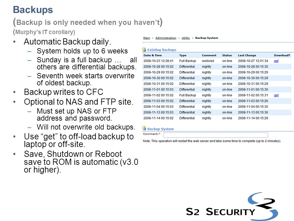 Backups (Backup is only needed when you haven't) (Murphy's IT corollary)